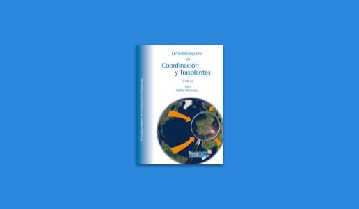 El Modelo español de Coordinación y Trasplantes